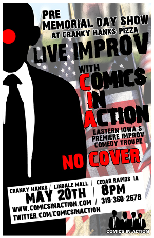It's a Pre-Memorial Day Improvisational Comedy Show at Cranky Hank's Pizza! It's Comics In Action's 3rd show for 2011, and we'll be performing at Cranky Hank's for our annual Memorial […]