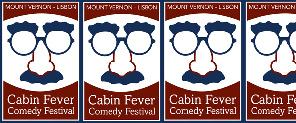 "Come to Mount Vernon & Lisbon for loads of Laughs! Comics In Action will be performing for the Mt. Vernon/Lisbon ""Cabin Fever Comedy Festival"" this March 23rd @8PM at the […]"