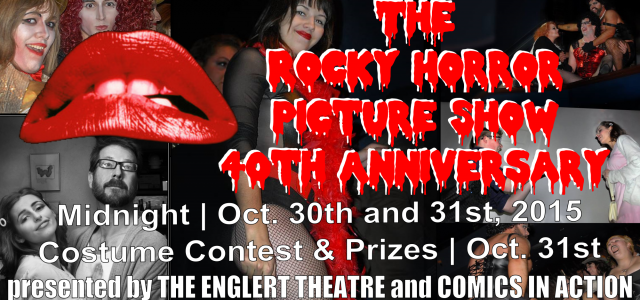 "In honor of the cult classic's 40th Anniversary, Comics in Action and The Englert Theatre will present two nights of ""The Rocky Horror Picture Show!"" For the first time, […]"